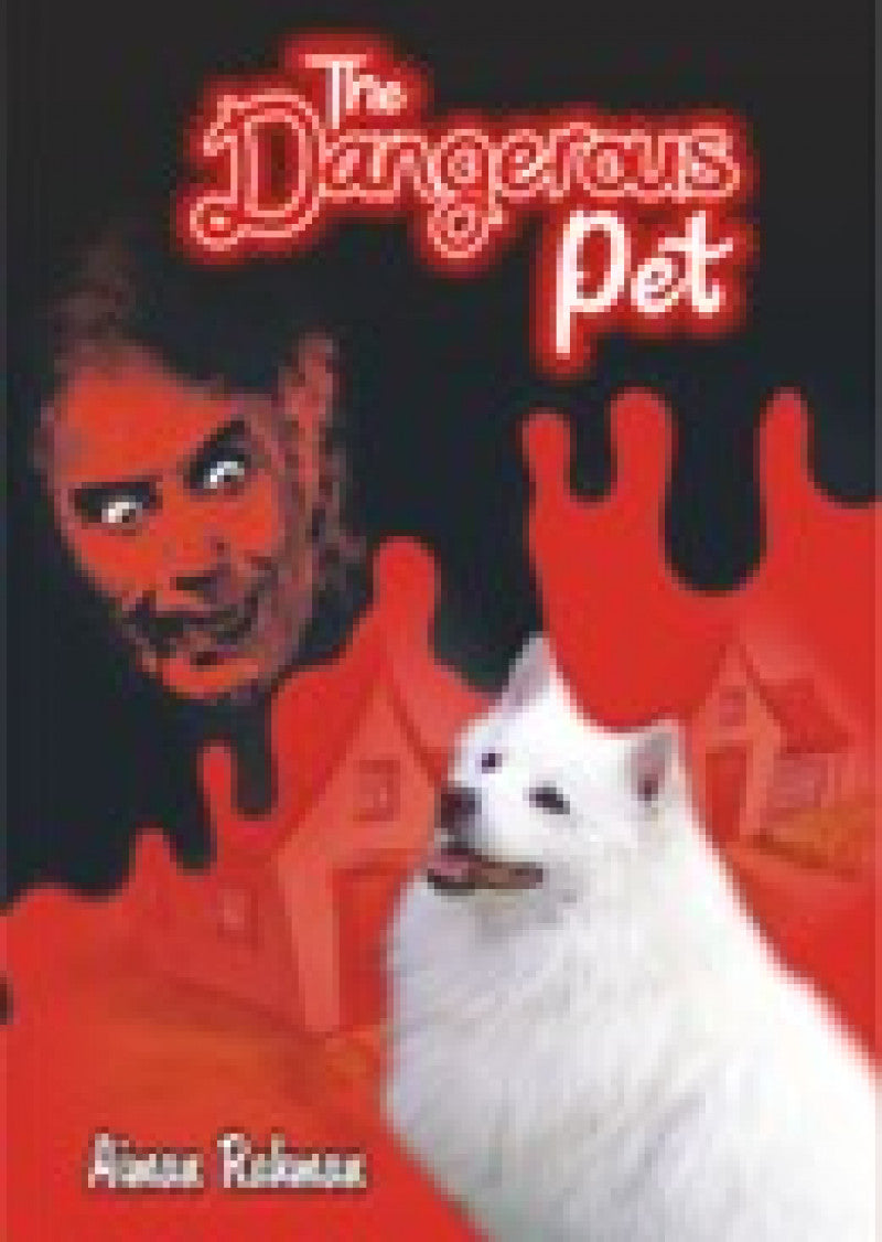 THE DANGEROUS PET