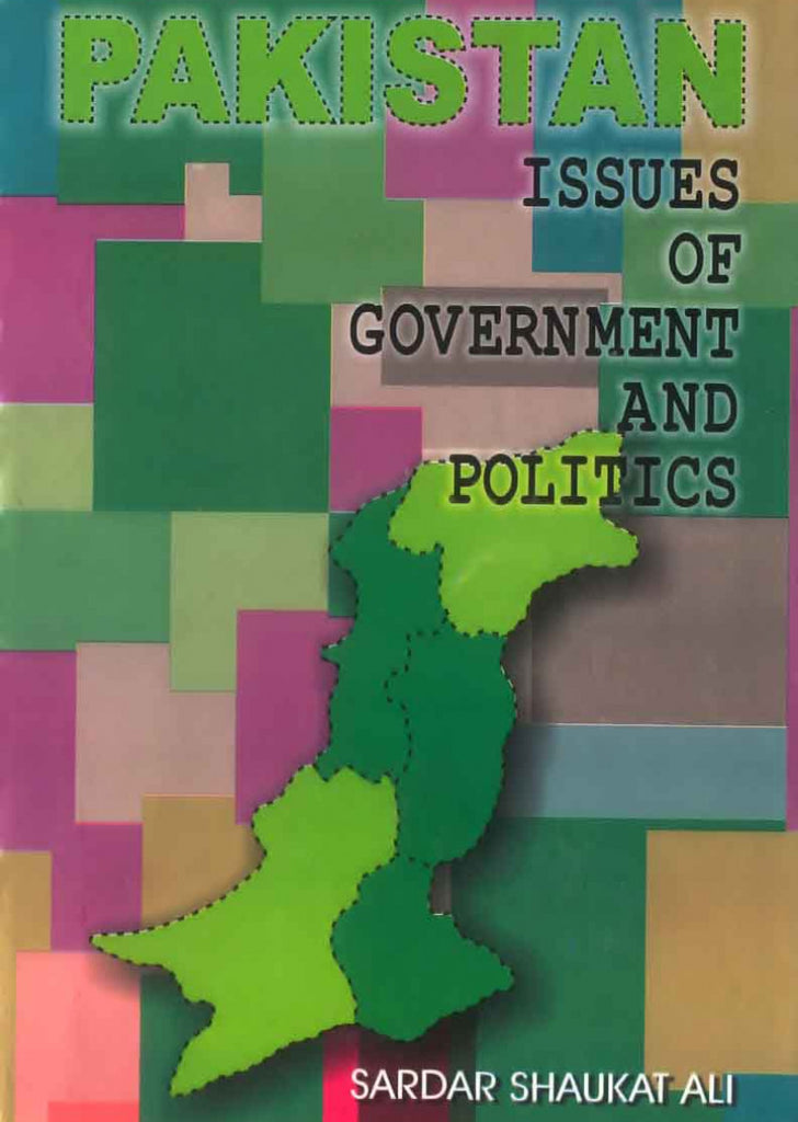 Pakistan - Issues of Government and Politics