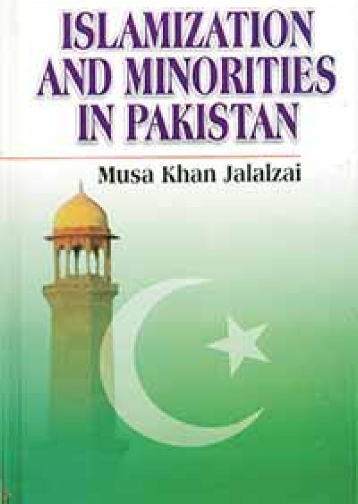 Islamization and Minorities in Pakistan