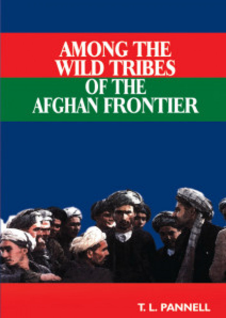 Among The Wild Tribes Of Afghan Frontier