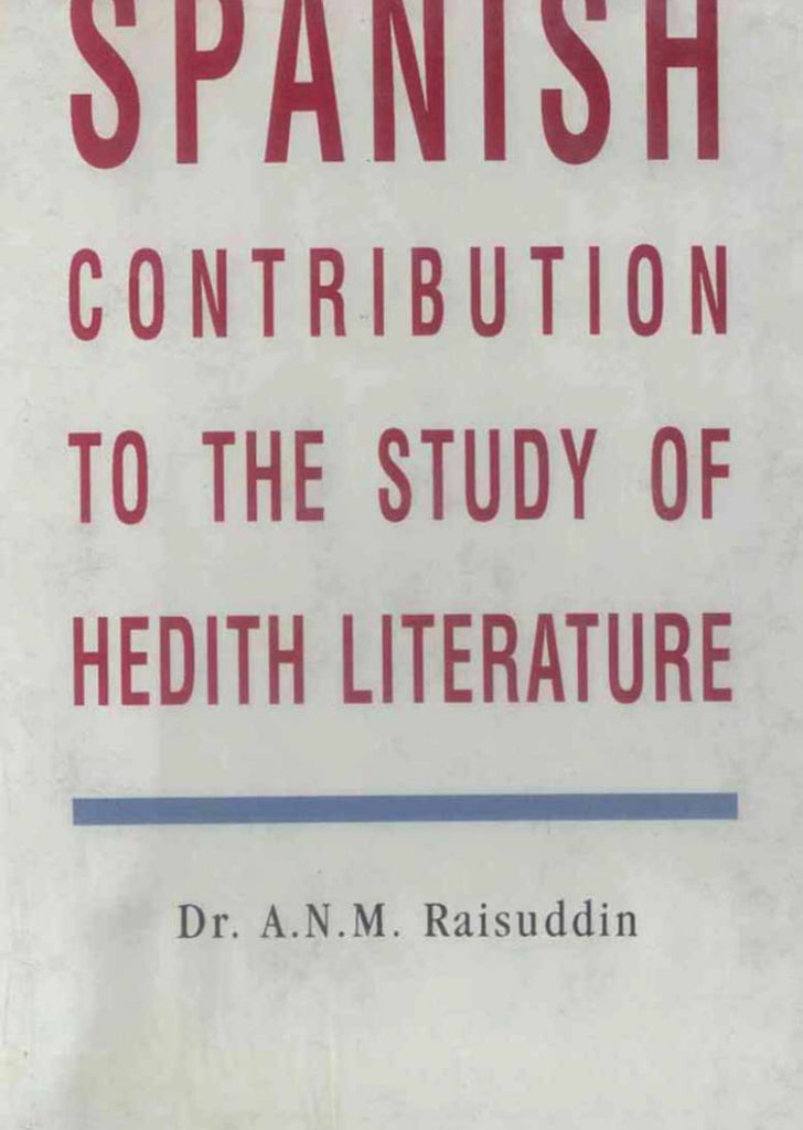 Spanish Contribution To The Study Of Hedith Literature