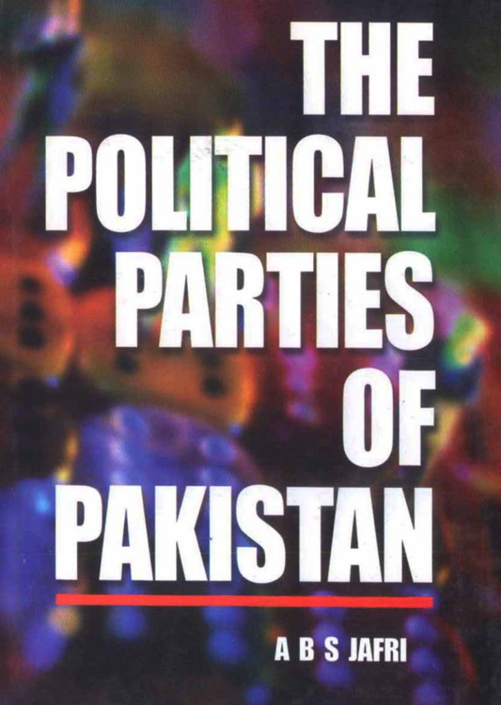 The Political Parties Of Pakistan