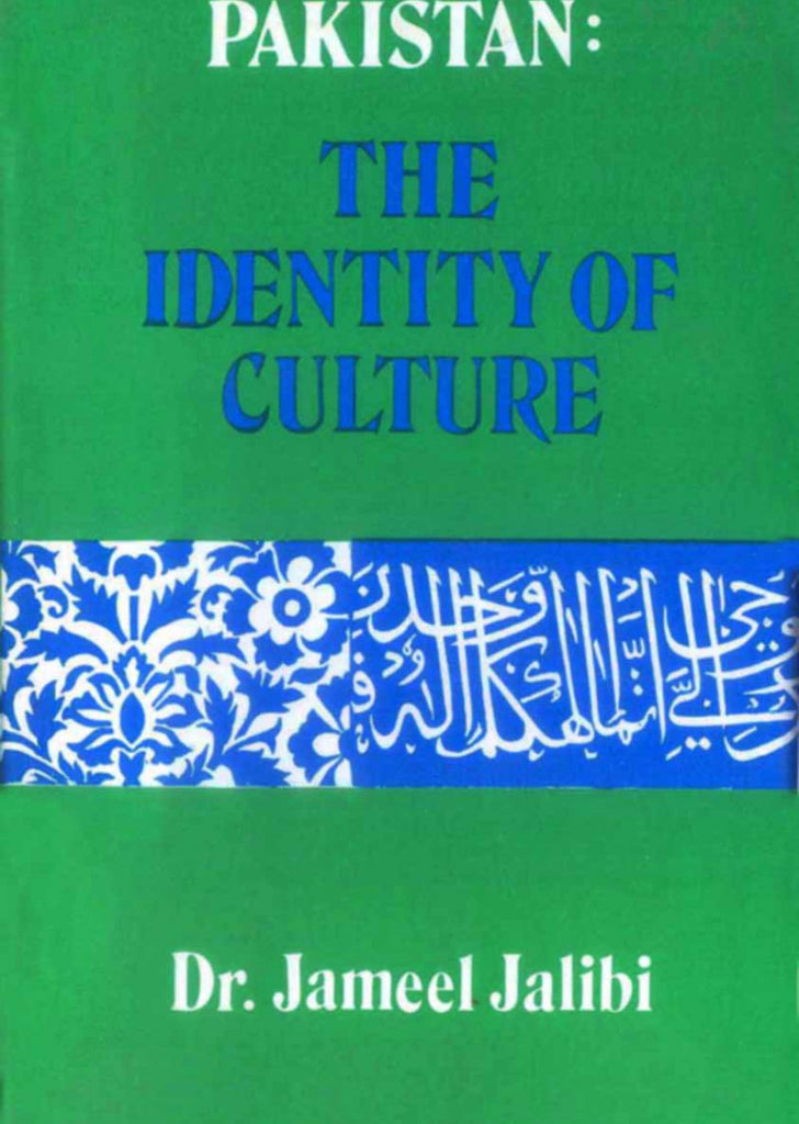 Pakistan : The Identity Of Culture