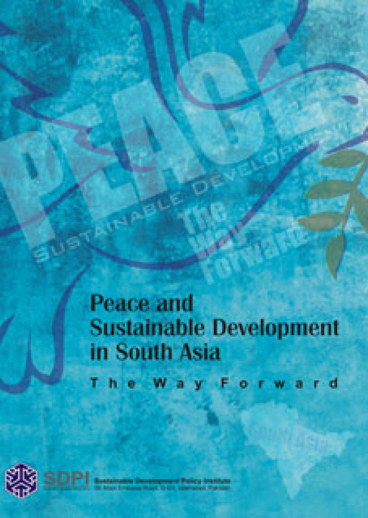 Peace And Sustainable Development In South Asia
