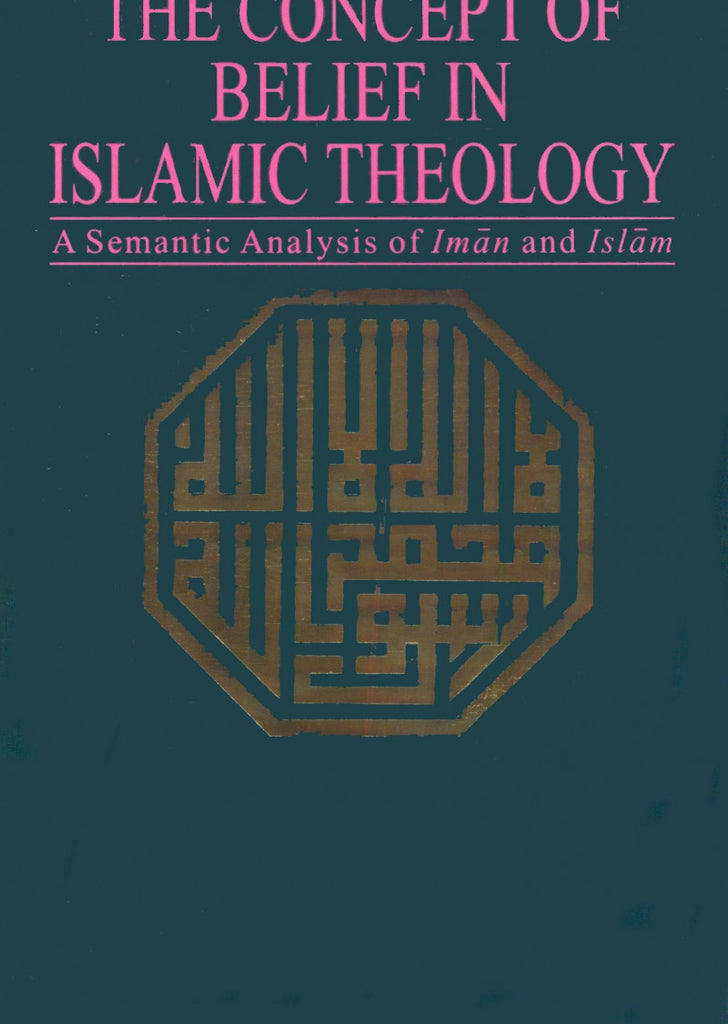 The Concept Of Belief In Islamic Theology