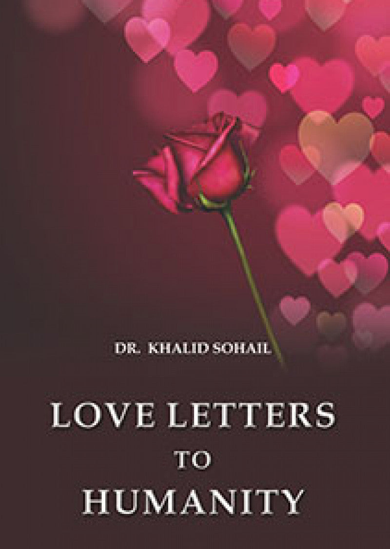 Love Letters To Humanity