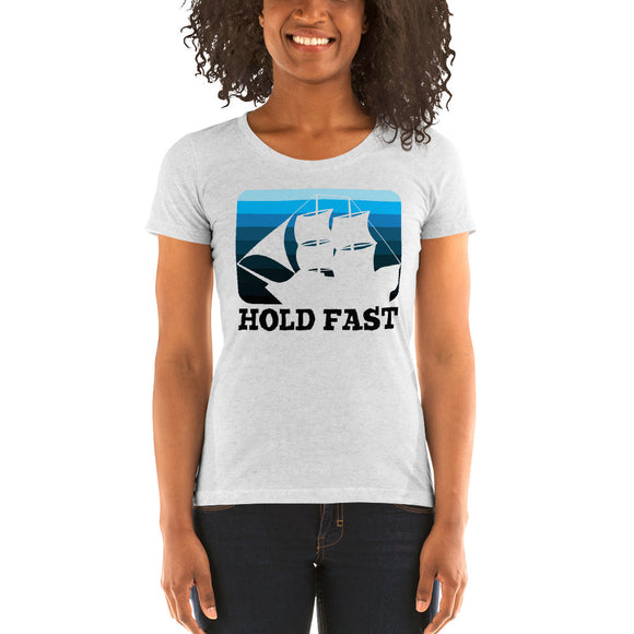 HOLD FAST Ladies' short sleeve t-shirt - Ship black font