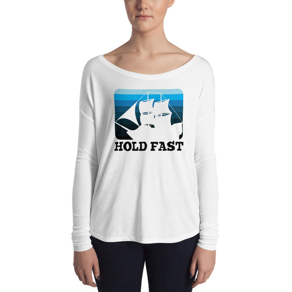 HOLD FAST Ladies' Long Sleeve Tee - Ship black font