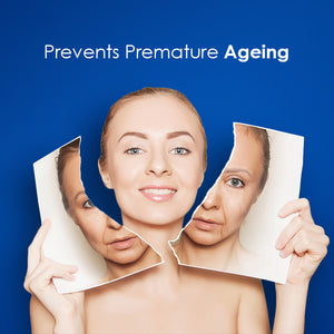 Prevent Premature Ageing/  anti wrinkle