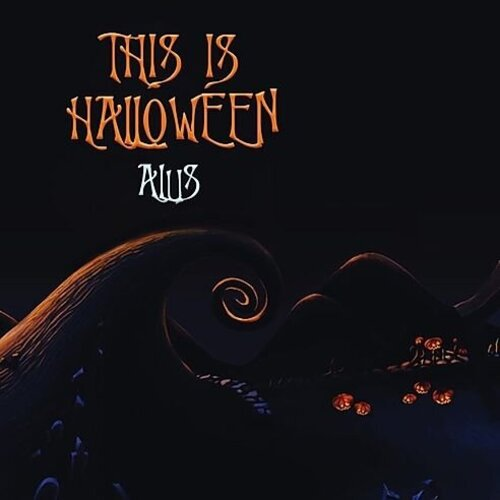 Alus | This Is Halloween