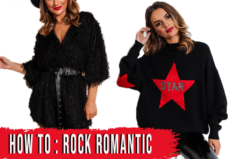 How To: Rock Romantic
