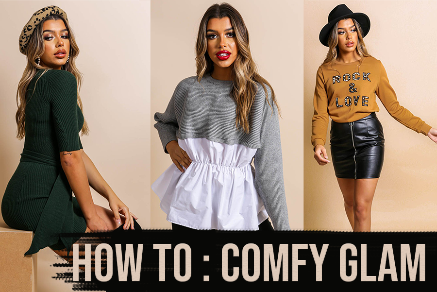 How To: Comfy Glam