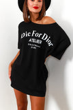 T-shirt Dress Die For Dior Slogan Black- DLSB Women's Fashion