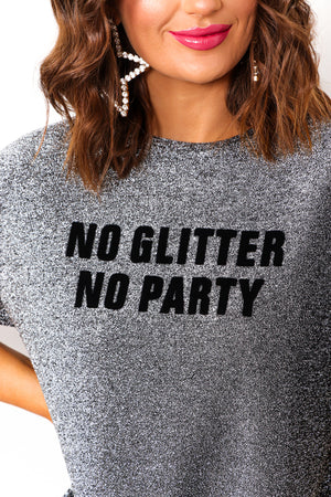 No Glitter, No Party - Dress In BLACK/SPARKLE