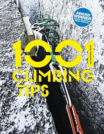 1001 Climbing Tips - Andy Kirkpatrick