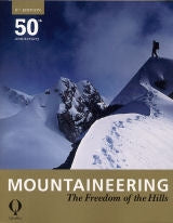 Mountaineering Freedom of the Hills 9th edition
