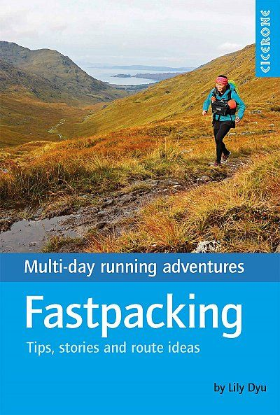 Fastpacking Multi-day running adventures: tips, stories and route ideas