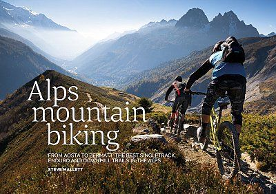 Alps Mountain Biking Aosta to Zermatt: best singletrack, enduro and downhill....