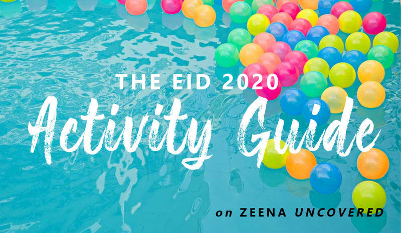The Eid 2020 Activity Guide