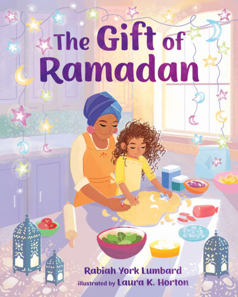 The Gift of Ramadan | Rabiah York Lumbard