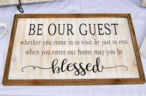 """Be Our Guest"" Framed Sign"