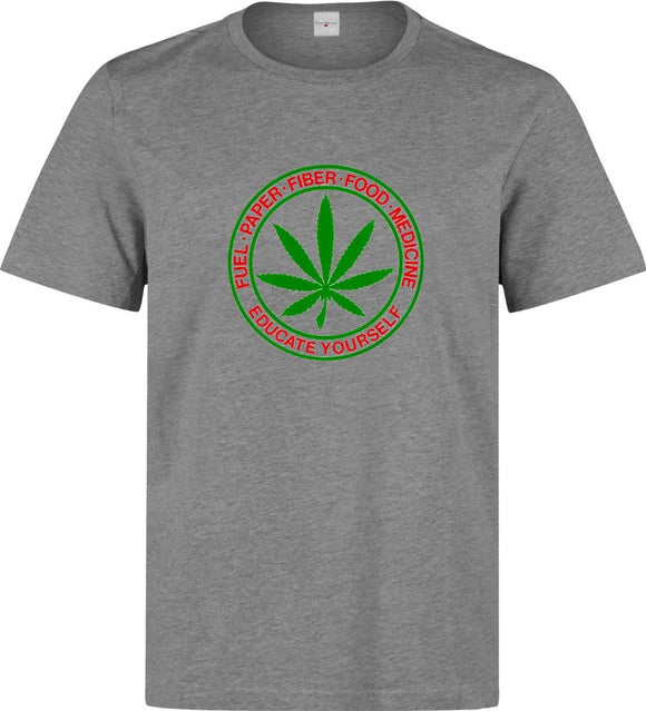 Educate Yourself Weed Slogan T - Shirt