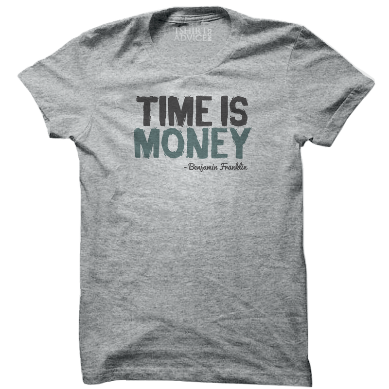 Benjamin Franklin T-shirts – Time is money