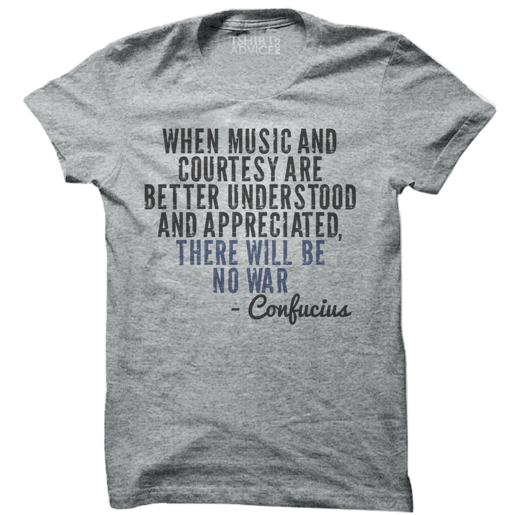Confucius T-shirts – When music and courtesy