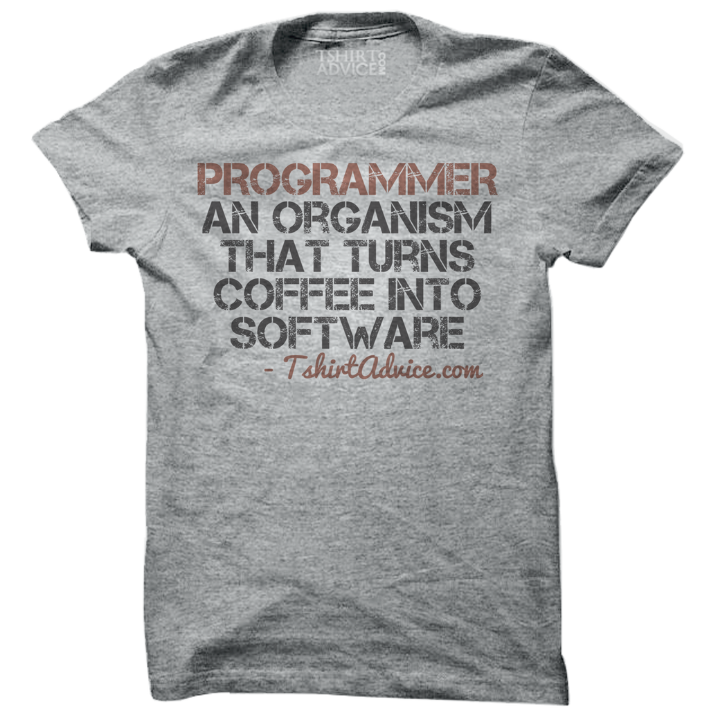 Programmer - an organism that turns coffee