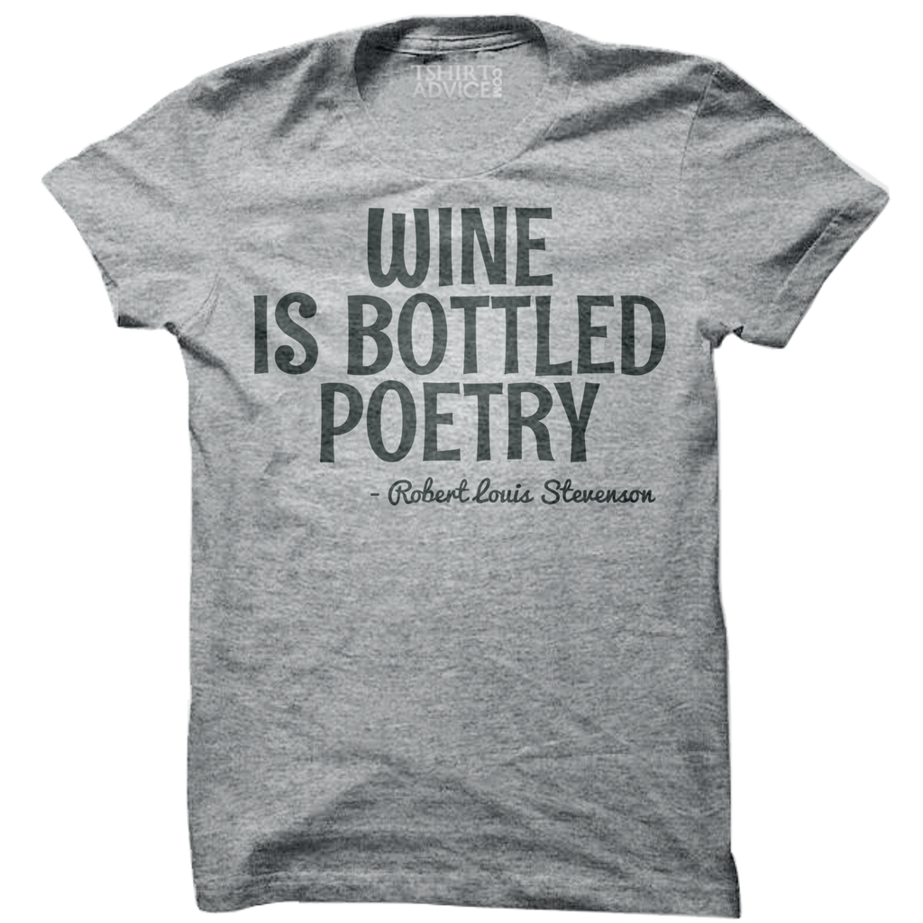 Robert Louis Stevenson T-shirts – Wine is bottled poetry