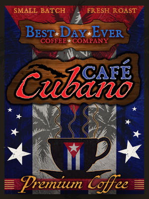 Cafe Cubano - Best Day Ever Coffee