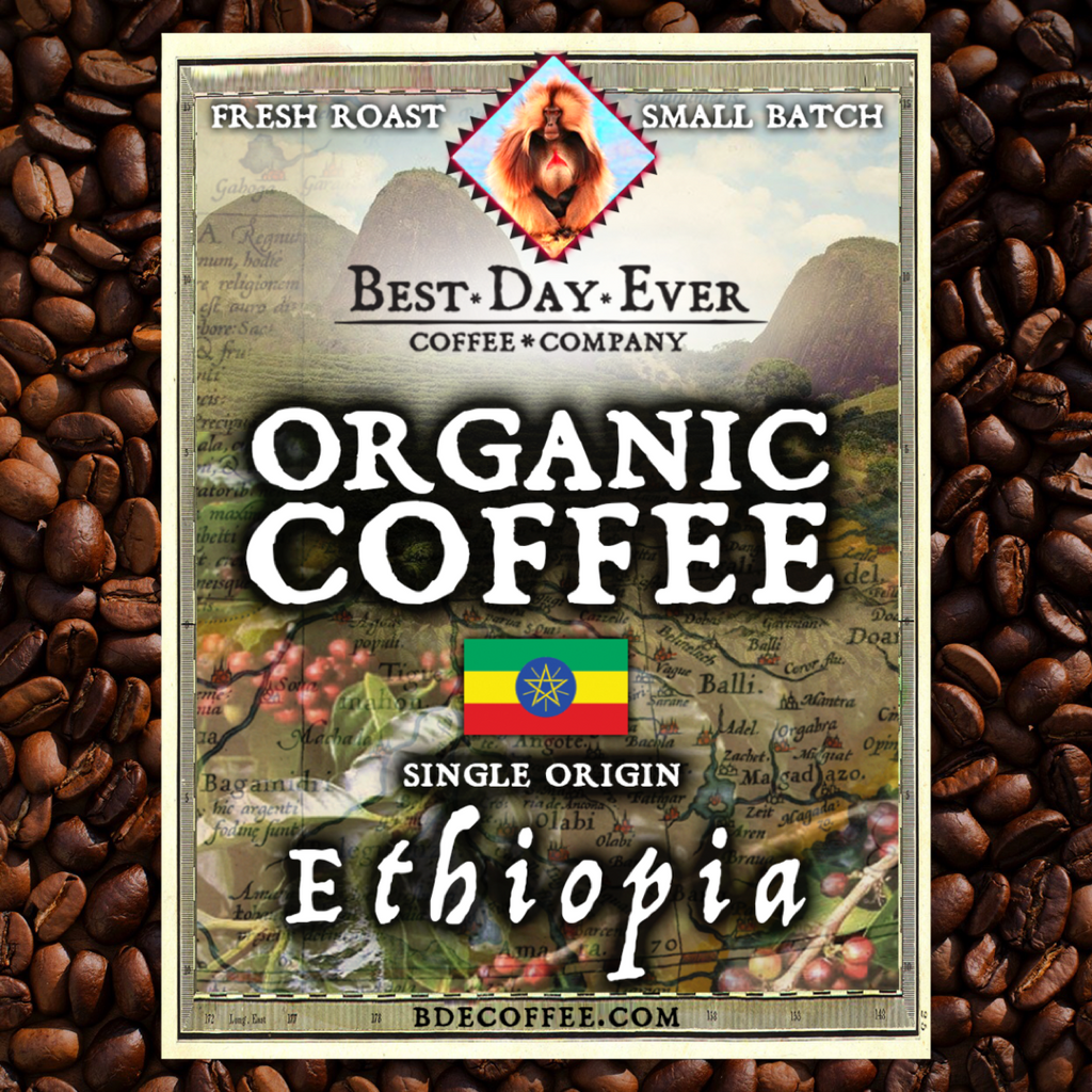 Ethiopia Organic - Best Day Ever Coffee