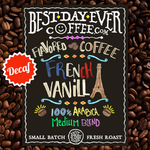 French Vanilla Decaf - Best Day Ever Coffee