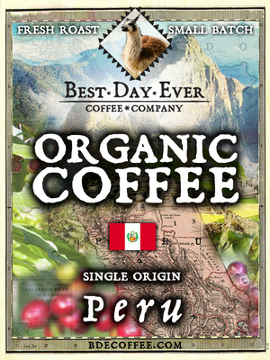 Peru Organic - Best Day Ever Coffee