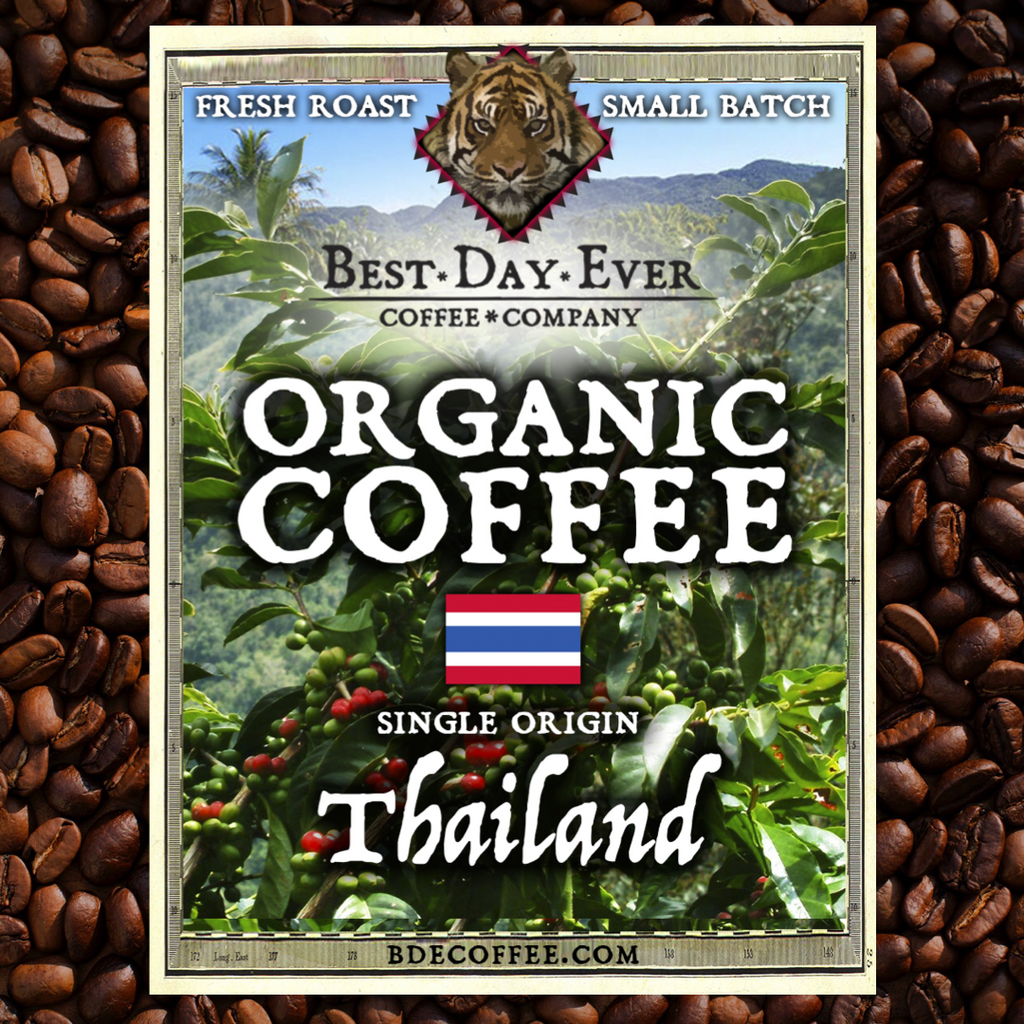 Thailand Organic - Best Day Ever Coffee