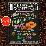 Pumpkin Spice Decaf - Best Day Ever Coffee