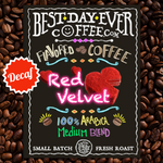 Red Velvet Cake Decaf - Best Day Ever Coffee