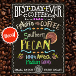 Southern Pecan Decaf - Best Day Ever Coffee