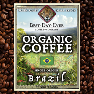 Brazil Organic - Best Day Ever Coffee