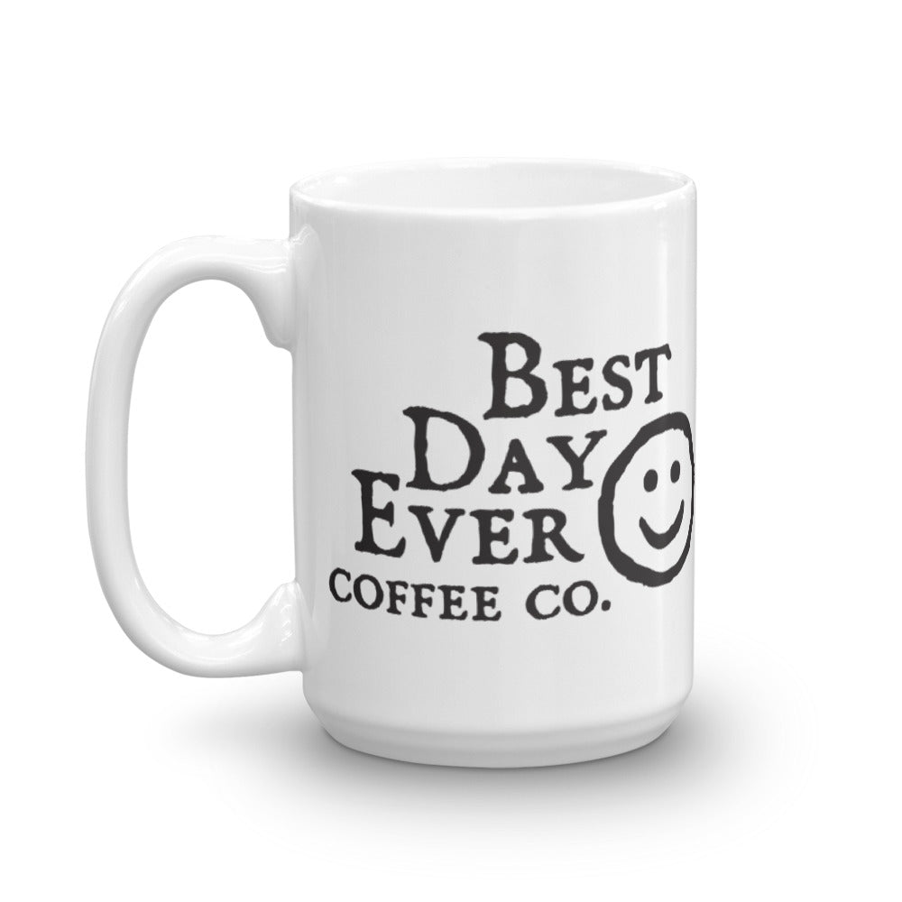 Nothing Left To Do But Smile Smile Smile Mug - Best Day Ever Coffee