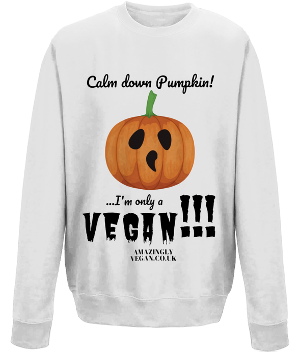 Vegan Halloween Calm down Pumpkin - Sweatshirt