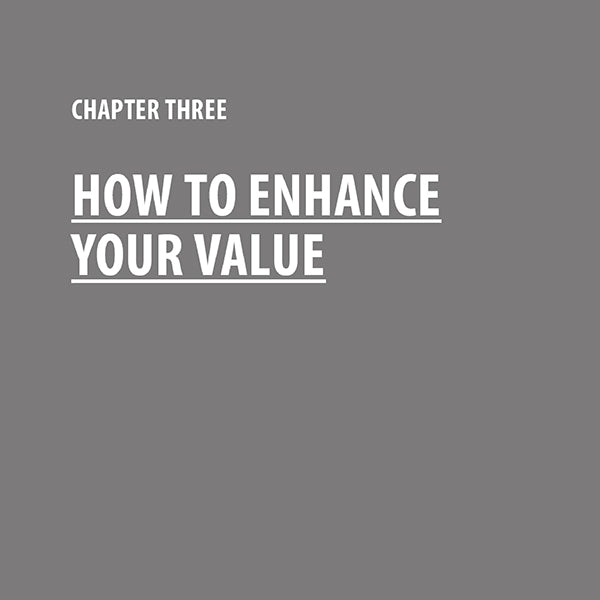 How to Enhance Your Value