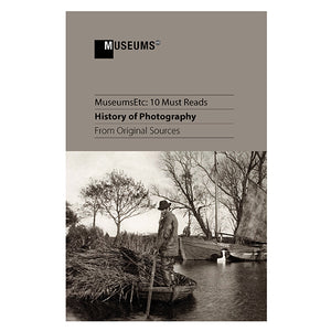 10 Must Reads: History of Photography