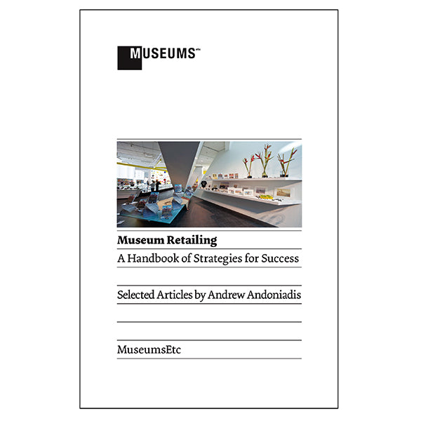 Museum Retailing: A Handbook of Strategies for Success