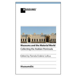 Museums and the Material World