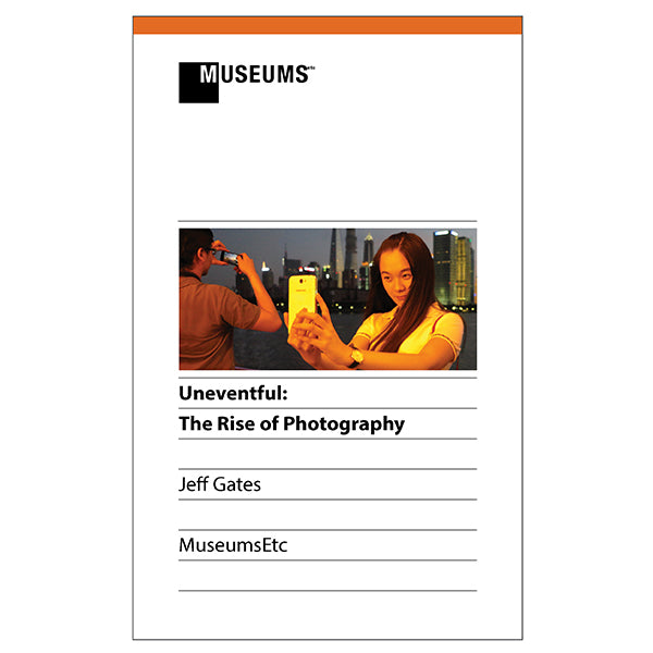 Uneventful: The Rise of Photography