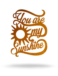 "Steel Roots Decor Copper ""You are my Sunshine"""