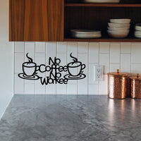 "Steel Roots Decor Kitchen Decor ""No Coffee, No Workee"""