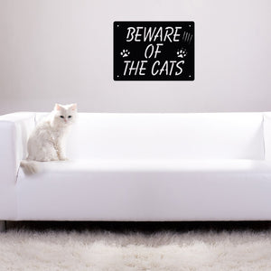"Steel Roots Decor Pet Decor ""Beware of the Cats"""