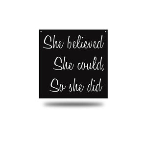 "Steel Roots Decor Wall Decor Black / 18"" She Believed"